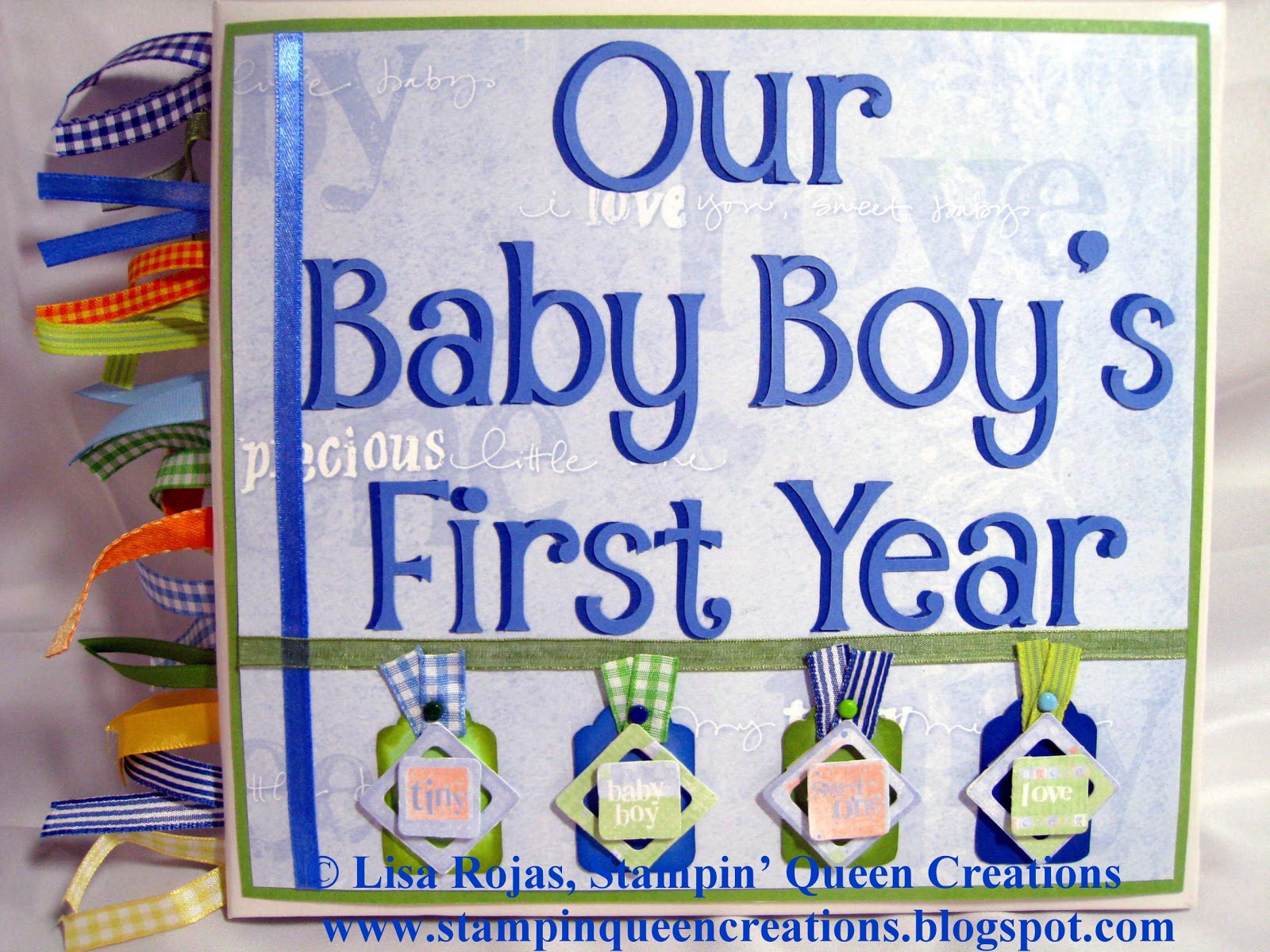 Stampin Queen Creations Our Baby Boys First Birthday