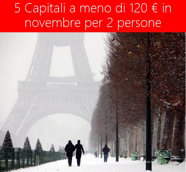 5 capitali europee per 2 persone a meno di 120 euro in novembre