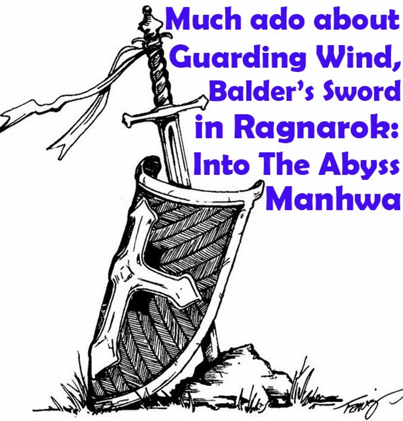 ragnarok: into the abyss, manhwa, guarding wind, sword, balder