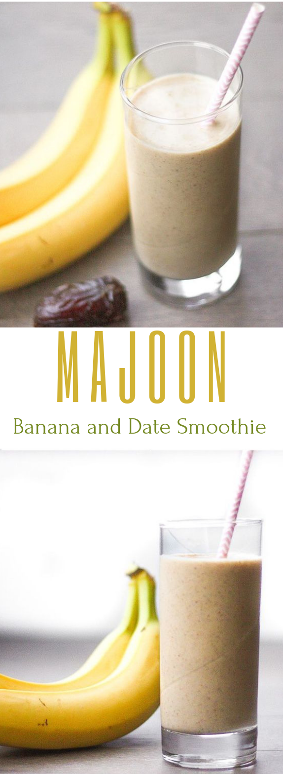 MAJOON (BANANA AND DATE) SMOOTHIE #drink #smoothie