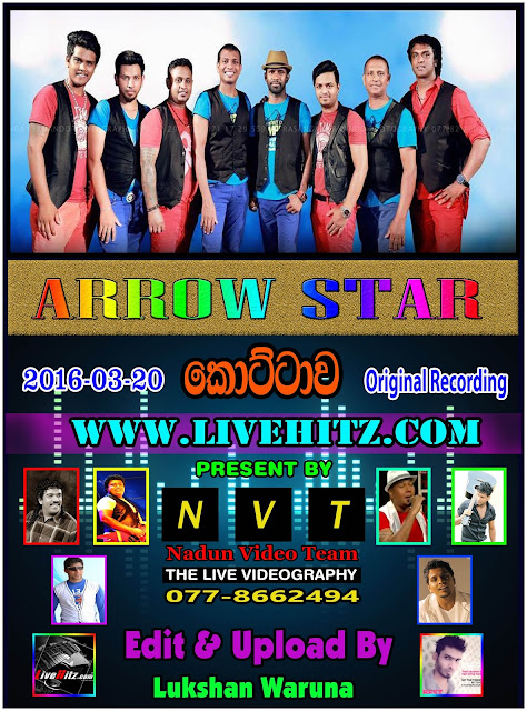ARROW STAR LIVE IN KOTTAWA 2016-03-20