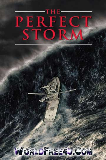 Poster Of The Perfect Storm (2000) In Hindi English Dual Audio 300MB Compressed Small Size Pc Movie Free Download Only At worldfree4u.com