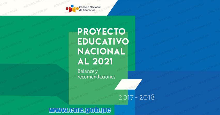 PROYECTO EDUCATIVO NACIONAL AL 2021: Balance y Recomendaciones del PEN [DESCARGAR .PDF] CNE - www.cne.gob.pe