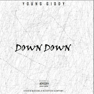 Young Giddy - Down Down