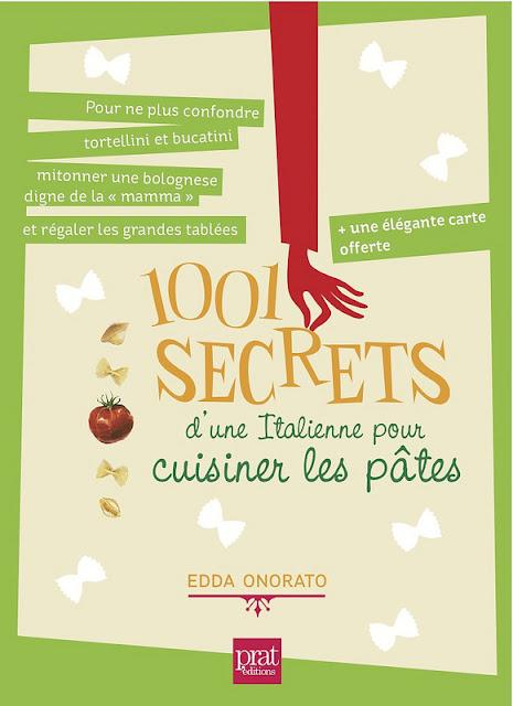 Gagnez le livre 1001 secrets d'une italienne pour cuisiner les pâtes et des cadeaux !