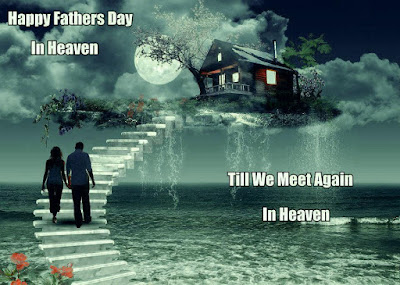Fathers Day My Dad in Heaven Images