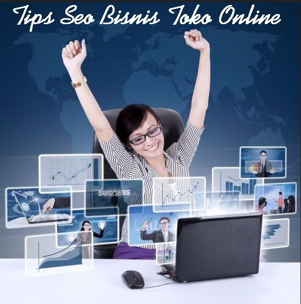 Tips Seo Bisnis Toko Online