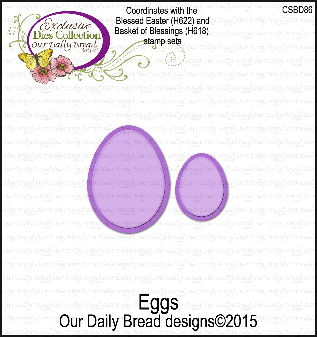Our Daily Bread Designs Custom Eggs Dies