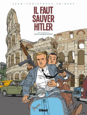 http://www.unamourdebd.fr/2016/03/kaplan-et-masson-t2-il-faut-sauver-hitler/