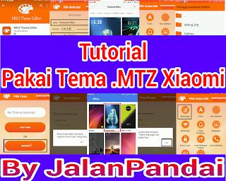 Cara Pakai Tema Xiaomi .MTZ di MIUI 7,8,9 Tanpa Root