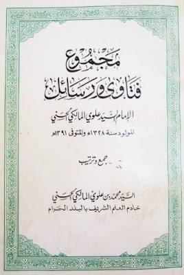 Kumpulan Fatwa dan Tulisan Sayid Alawi al-Maliki