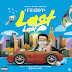 Feddy - Last Last (Prod. By Teddy Hits) @itz_feddy