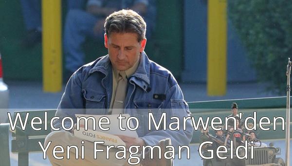 Welcome to Marwen Fragman İzle