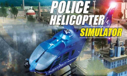 Police Helicopter Simulator Game Free Download