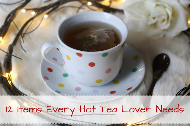 12 Items Every Hot Tea Lover Needs