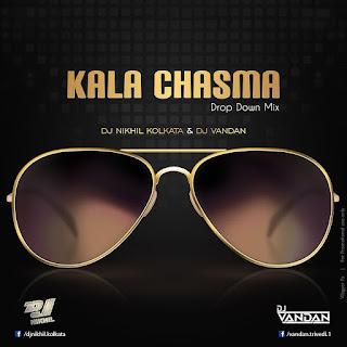 Download-Kala-Chasma-Drop-Down-Mix-DJ-Nikhil-Kolkata-DJ-Vandan