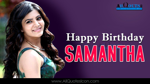 English-Samantha-Ruth-Prabhu-Birthday-English-quotes-Whatsapp-images-Facebook-pictures-wallpapers-photos-greetings-Thought-Sayings-free