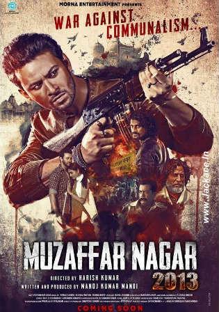Muzaffar Nagar 2013 The Burning Love 2017 HDRip 400MB Hindi 480p watch Online Full Movie Download bolly4u