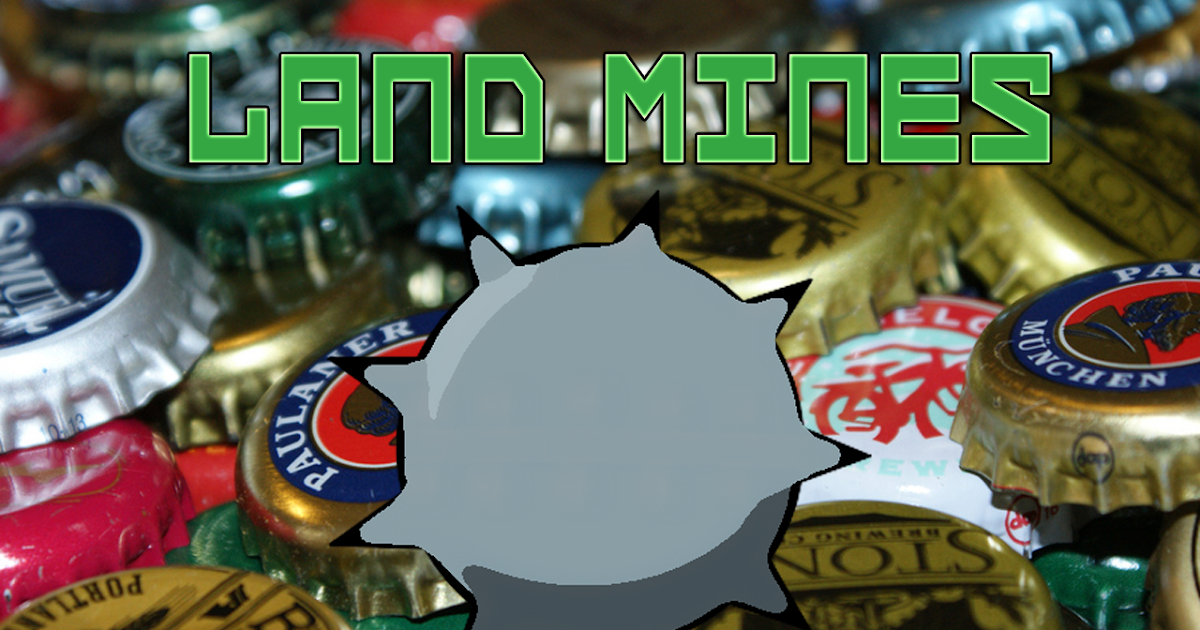 How To Play Land Mines Drinking Game The College Survival Handbook