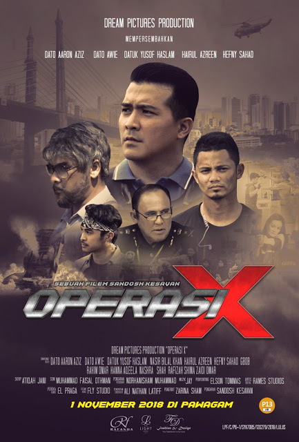 Preview  Trailer Operasi X Filem Terbaru 2018 Terbitan Dream Pictures Production