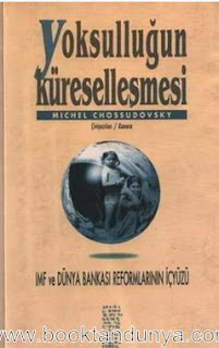 Michel Chossudovsky - Yoksulluğun Küreselleşmesi