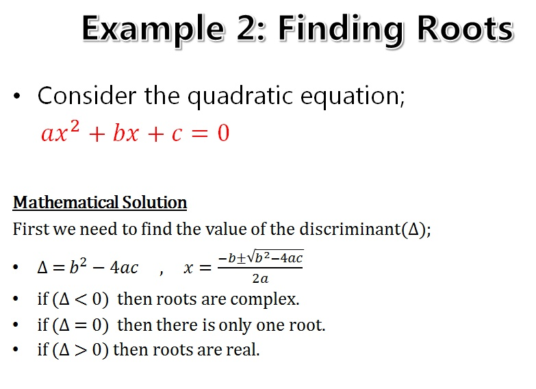Write a program to find real roots of quadratic equation in c