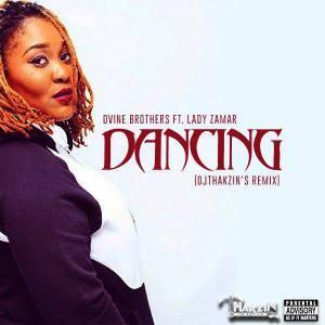 Dvine Brothers & Lady Zamar - Dancing (DjThakzin's Remix)