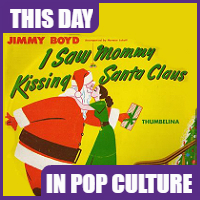 """I Saw Mommy Kissing Santa Claus"" was the #1 song on Dec. 27, 1952."