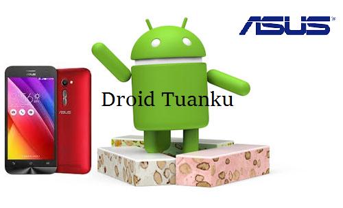 Kumpulan Asus Zenfone Update Android 7.0 N Nougat