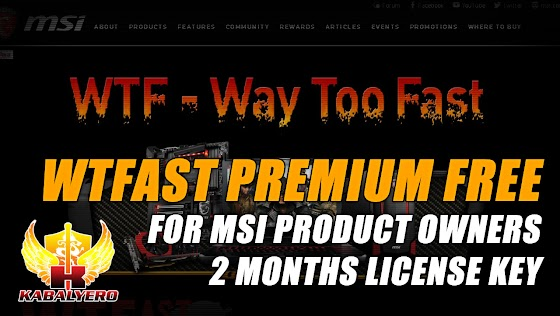 WTFast Premium Free For MSi Product Owners (2-Months License)