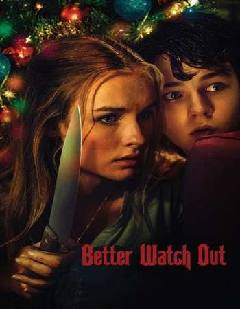 Poster Of Hollywood Film Watch Online Better Watch Out 2016 Full Movie Download Free Watch Online 300MB
