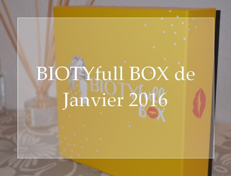 BIOTYfull BOX de Janvier 2016