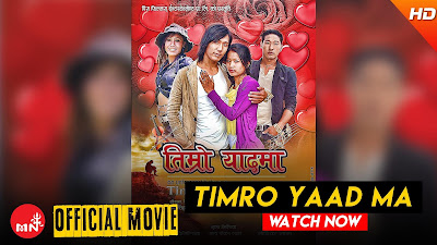 TIMRO YAAD MA || New Nepali Full Movie (Official) online for free