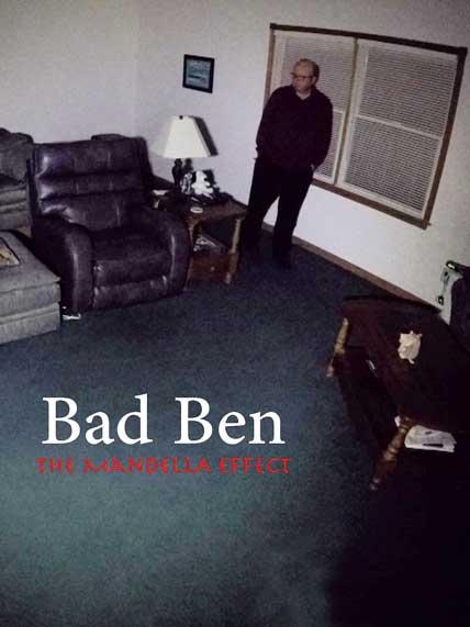 Bad Ben – The Mandela Effect (2018) (N/A)
