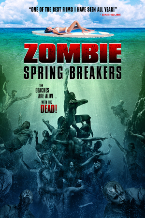 zombie spring breakers poster