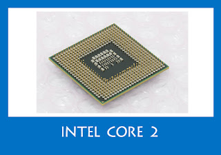 Intel Core 2 (2009)