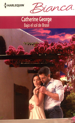 Catherine George - Bajo el Sol de Brasil