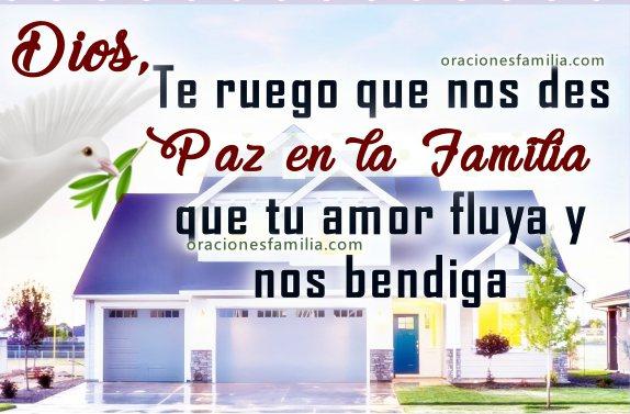 Oración de poder por la paz en mi familia, Dios nos de paz, imágenes cristianas con frases de paz para mi hogar, casa, hijos, pareja, matrimonio. Frases por Mery Bracho