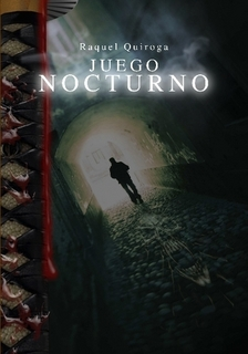 Juego Nocturno, Raquel Quiroga