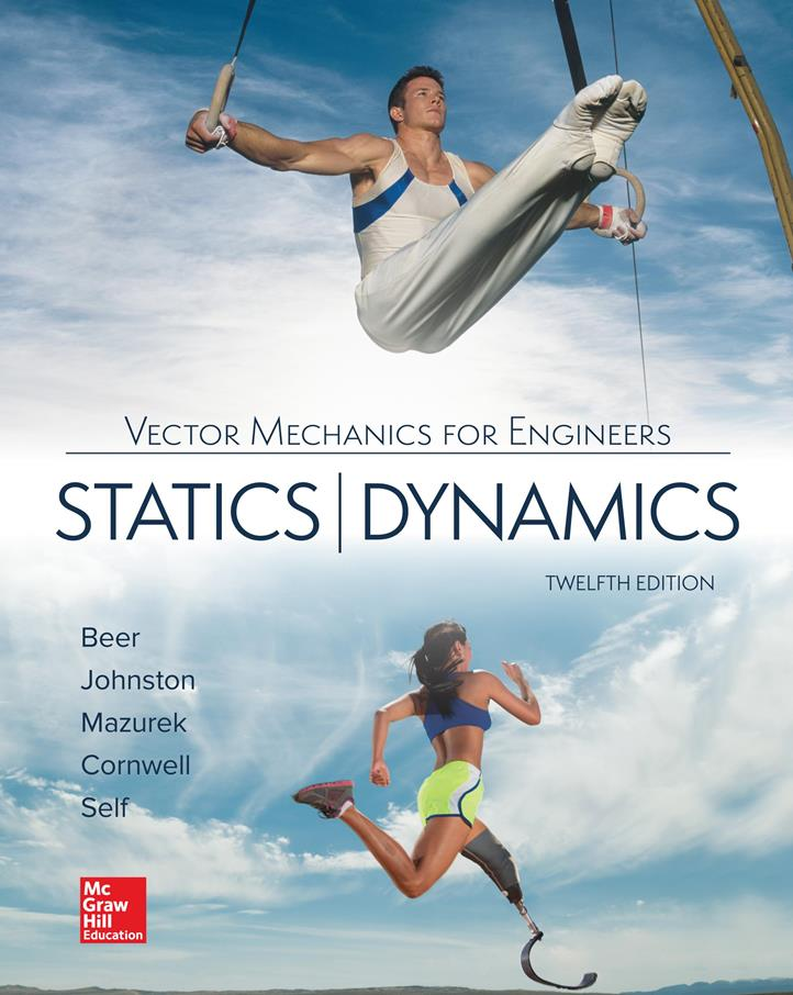 Vector Mechanics for Engineers: Statics and Dynamics, 12th Edition – Ferdinand P. Beer