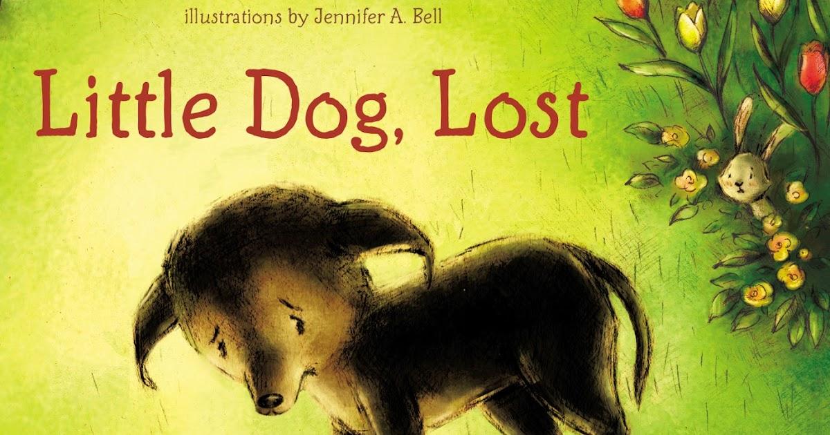 Little Dog Lost By Marion Dane Bauer 240 Pp Rl 3