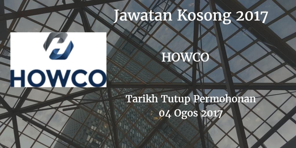 Jawatan Kosong HOWCO 04 Ogos 2017
