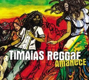 TIMAIAS - Amanece (2011)