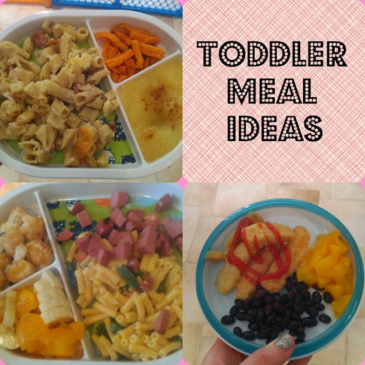 Toddler Meals: Part 2