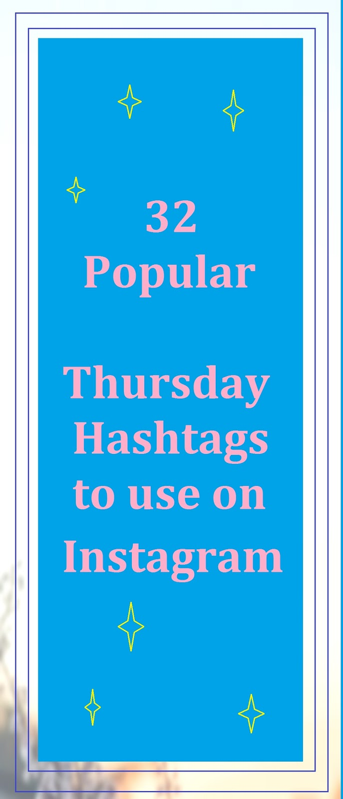 34 Popular Thursday Hashtags To Use On Instagram