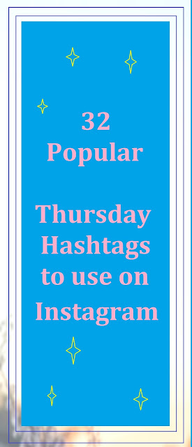 32 Popular Thursday Hashtags to use on Instagram | RTI