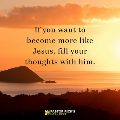 Focus Your Mind on the Right Things by Rick Warren