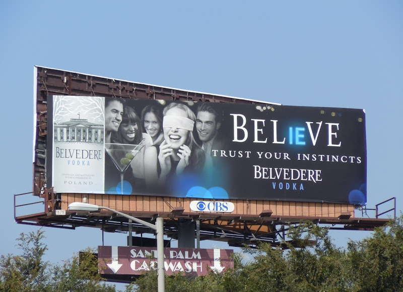 Belvedere Vodka believe billboard