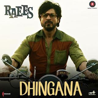 Dhingana - Raees (2017)