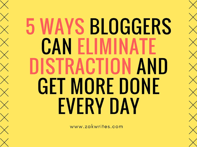 blogging, how to blog, blogging tips,blog more, distractions, eliminate distractions, productivity, productive blogger